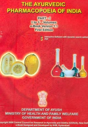 The Ayurvedic Pharmacopoeia of India: Volumes 1 to V: Part I (CD Only)