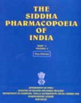 The Siddha Pharmacopoeia of India:  Volume I: Part I: Text