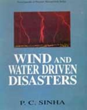 Wind and Water Driven Disasters