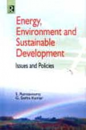 Energy, Environment and Sustainable Development: Issues and Policies
