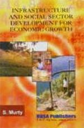 Infrastructure and Social Sector Development for Economic Growth