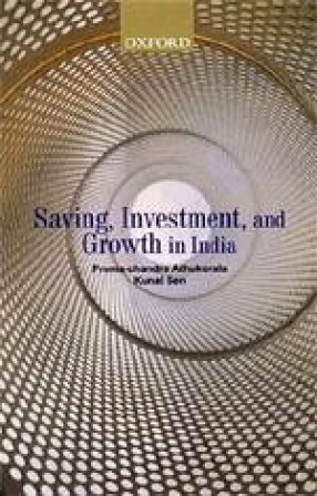Saving, Investment and Growth in India