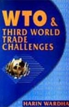WTO and Third World Trade Challenges