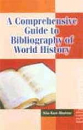 A Comprehensive Guide to Bibliography of World History