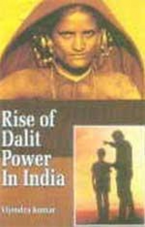 Rise of Dalit Power in India