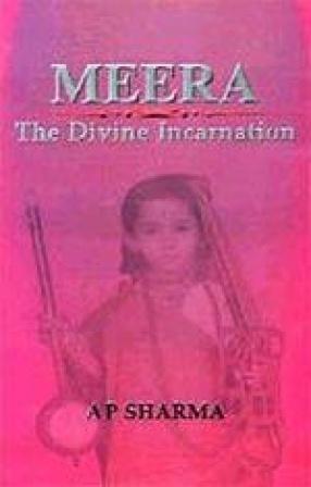 Meera: The Divine Incarnation