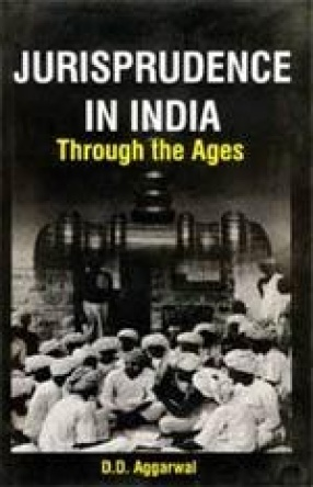 Jurisprudence in India: Through The Ages
