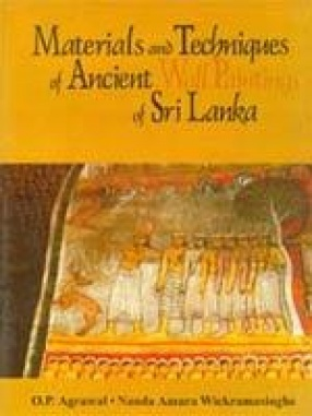 Materials and Techniques of Ancient Wall Paintings of Sri Lanka