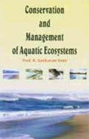 Conservation and Management of Aquatic Ecosystems