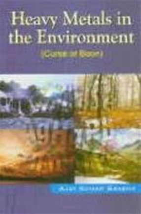 Heavy Metals in the Environment (Curse or Boon)