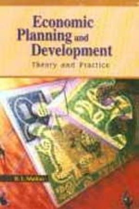 Economic Planning and Development: Theory and Practice