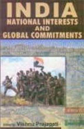 India : National Interests and Global Commitments