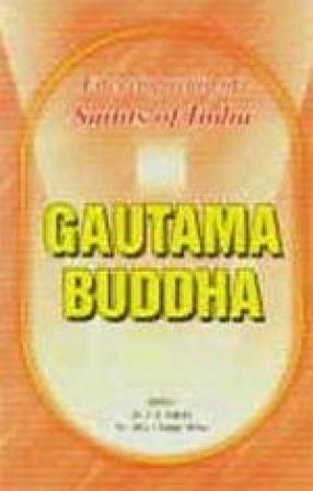 Gautama Buddha: Saints of India