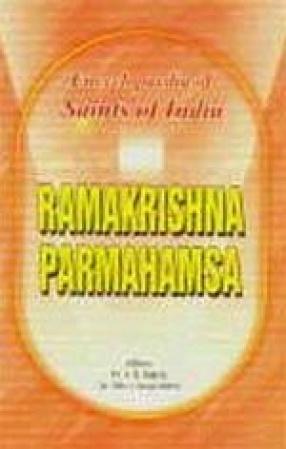 Ramakrishna Parmahamsa: Saints of India