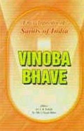 Sant Vinoba Bhave: Saints of India