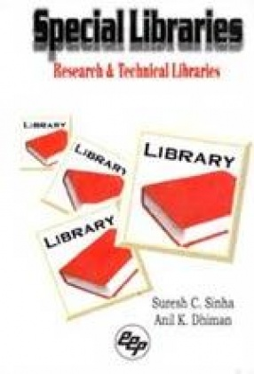 Special Libraries: Research and Technical Libraries