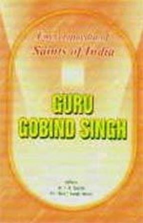 Guru Gobind Singh: Saints of India