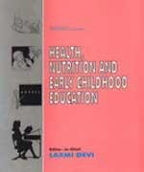 Health, Nutrition and Early Childhood Education