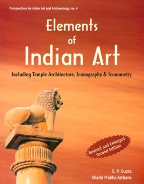 Elements of Indian Art: Including Temple Architecture, Iconography & Iconometry