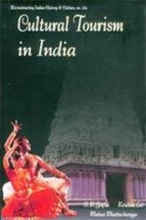 Cultural Tourism in India: Museums, Monuments & Arts (Theory and Practice)