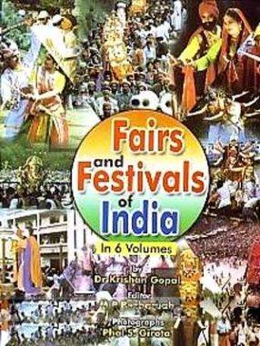 Fairs and Festivals of India (In 6 Volumes)