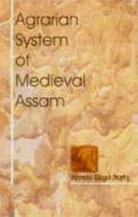 Agrarian System of Medieval Assam