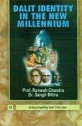 Dalit Identity in the New Millennium (In 10 Volumes)