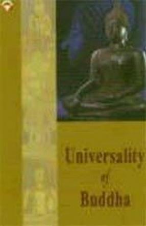 Universality of Buddha: An Analytical Insight into Lord Buddha's Universal Precepts