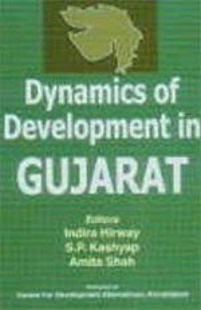 Dynamics of Development in Gujarat