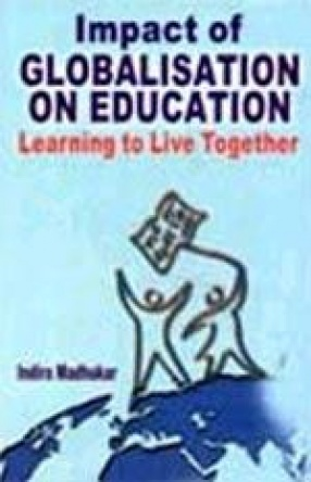 Impact of Globalisation on Education: Learning to Live Together