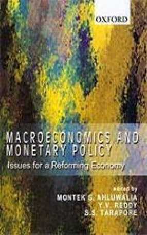 Macroeconomics and Monetary Policy: Issues for a Reforming Economy