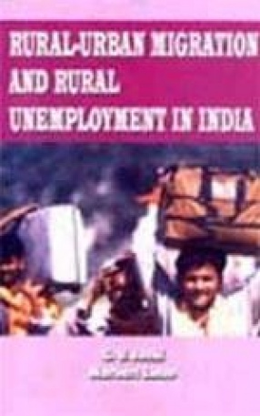 Rural-Urban Migration and Rural Unemployment in India