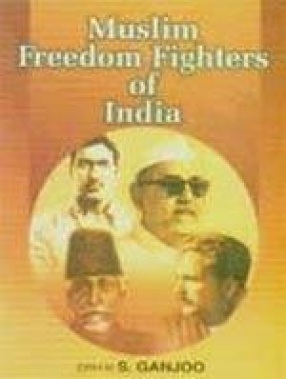 Muslim Freedom Fighters of India (In 3 Volumes)