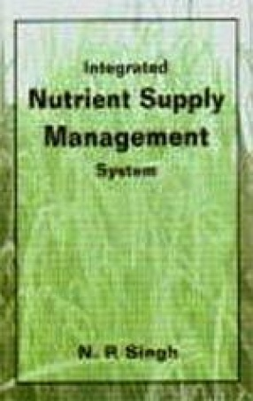 Integrated Nutrient Supply Management System: Proceeding of Seminar on Integrated Plant Nutrient Supply System on the North East Hill Region Held at Medziphema