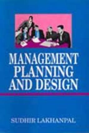 Management Planning and Design