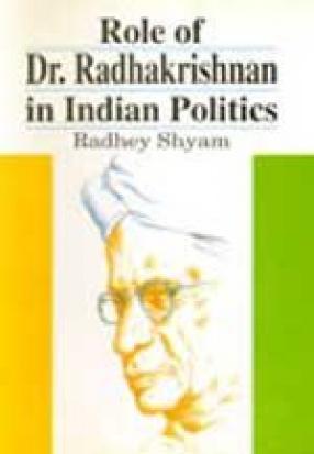 Role of Dr. Radhakrishnan in Indian Politics