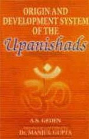Origin and Development System of the Upanishads
