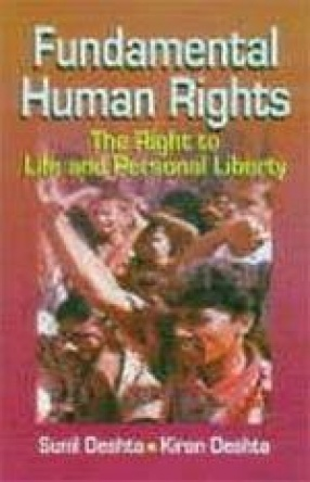 Fundamental Human Rights: The Right to Life and Personal Liberty
