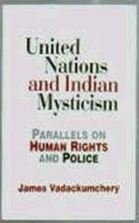 United Nations and Indian Mysticism: Parallels on Human Rights and Police