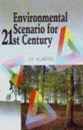 Environmental Scenario for 21 Century