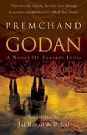 Godan: A Novel of Peasant India
