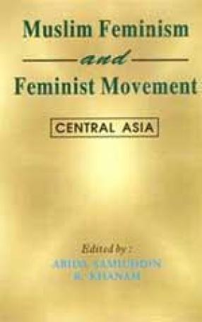Muslim Feminism and Feminist Movement: Central Asia
