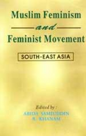 Muslim Feminism and Feminist Movement: South-East Asia