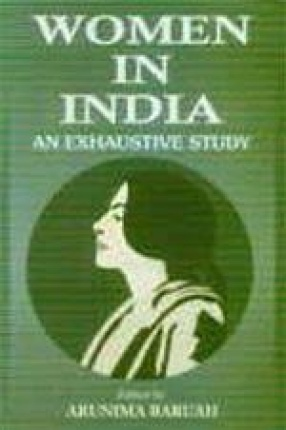 Women in India: An Exhaustive Study