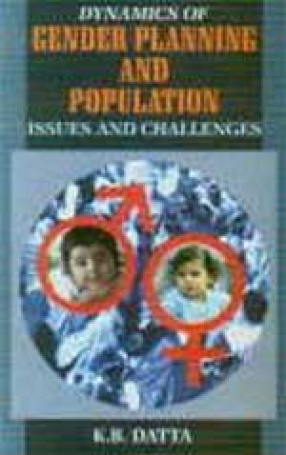 Dynamics of Gender Planning and Population: Issues and Challenges