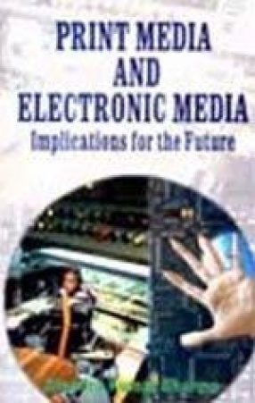 Print media and electronic media: implications for the future