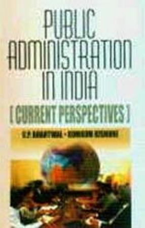 Public Administration in India: Current Perspectives