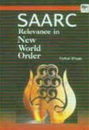 SAARC: Relevance in New World Order