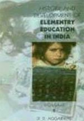 History and Development of Elementary Education in India (In 3 Volumes)