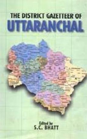 The District Gazetteer of Uttaranchal